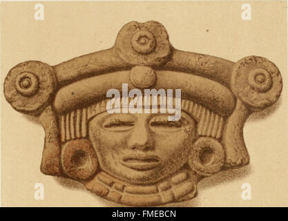 Mexico to-day, a country with a great future; and a glance at the prehistoric remains and antiquities of the Montezumas - Stock Photo