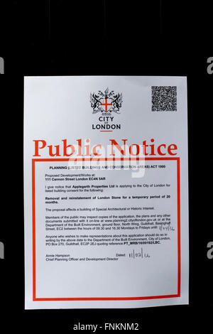 Notice of seeking Listed Building consent to the removal of the London Stone from its existing position in Cannon - Stock Photo