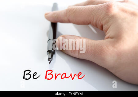 Be brave Text Concept - Stock Photo