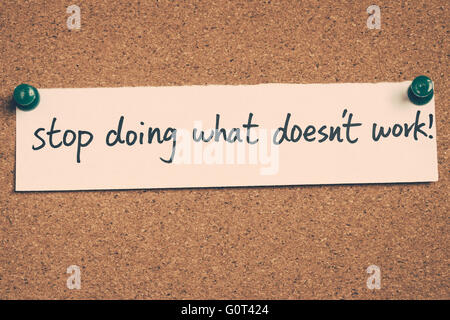 stop doing what doesn't work - Stock Photo