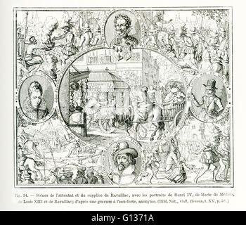The caption for this engraving reads: Scenes of the attack and torture of Ravaillac, with portraits of Henri IV, - Stock Photo