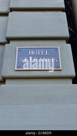 Sign outside the Hotel St Francis in Union Square, San Francisco - Stock Photo