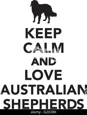 Keep calm and love Australian Shepherds - Stock Photo