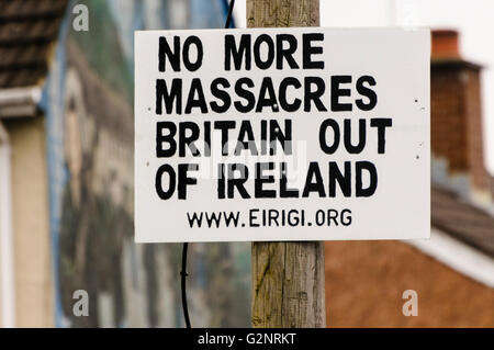 Irish Republican group Eirigi put up a sign on a lamppost 'No More Massacres.  Britain Out of Ireland' - Stock Photo