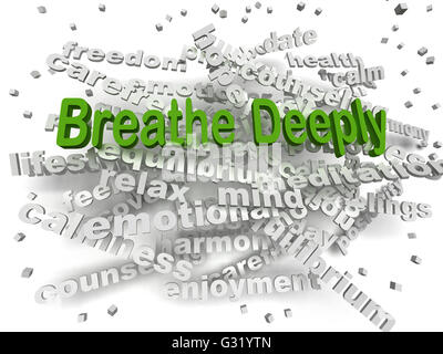 3d image Breathe Deeply word cloud concept - Stock Photo