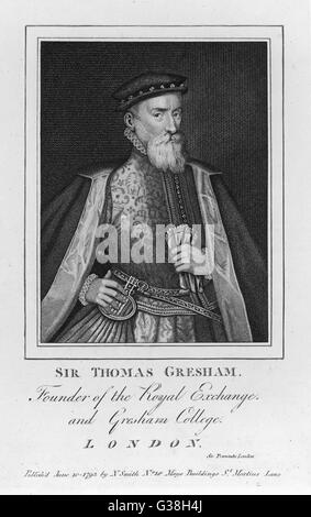 SIR THOMAS GRESHAM  English financier. Built  (1566-68) Royal Exchange and  Gresham College, in London.      Date: - Stock Photo