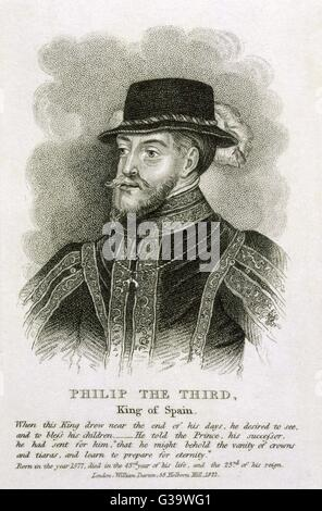 PHILIP III, KING OF SPAIN          Date: 1578 - 1621 - Stock Photo