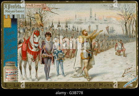Act Three scene 12 : Jean of  Leyden, leading the Anabap- tists, prepares to attack the  castle where his beloved, - Stock Photo