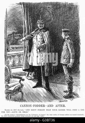 """CANNON FODDER - AND AFTER   Kaiser (to 1917 recruit): """"And don't forget that your Kaiser will find a use for - Stock Photo"""