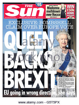 File photo dated 18/05/16 of the front page of The Sun newspaper dated Wednesday 9 March, 2016, whose 'Queen backs - Stock Photo