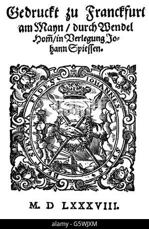 Faust, Johannes, circa 1480 - circa 1540, German magician and astrologer, 'Historia von D. Johann Fausten' (Story - Stock Photo