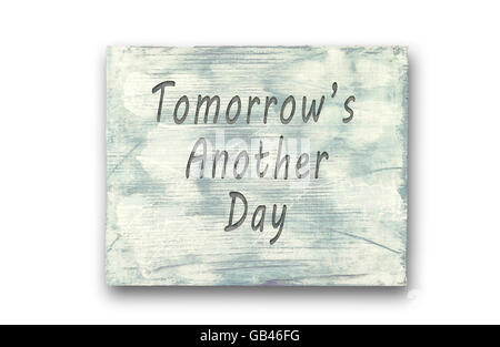 ... Vintage Hipster Motivational Phrase Note, Tomorrows Another Day Sign    Stock Photo