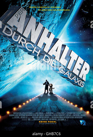 PER ANHALTER DURCH DIE GALAXIS The Hitchhikers Guide to the Galaxy USA/UK 2005 Garth Jennings Filmplakat Regie: - Stock Photo
