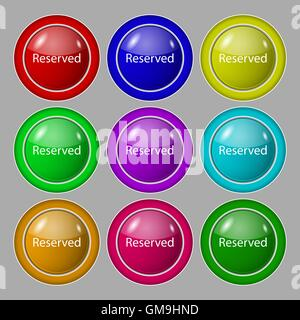 Reserved sign icon. Symbol on nine round colourful buttons. Vector - Stock Photo