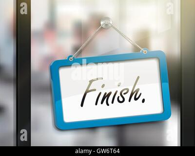finish hanging sign, 3D illustration isolated on office glass door - Stock Photo