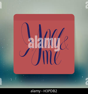 you and me valentine note sticker - Stock Photo