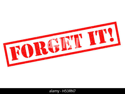 FORGET IT! red rubber Stamp over a white background. - Stock Photo