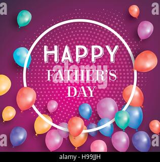 Happy fathers day card with flying balloons and white frame. Vector illustration. Happy Father's Day poster with - Stock Photo