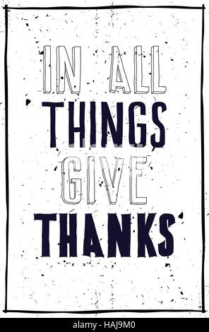 Grunge poster. In all things give thanks - Stock Photo