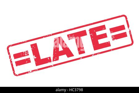 stamp late with red text over white background - Stock Photo