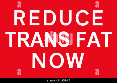 Red And White Sign Reduce Trans Fat Now In Front Of A Dark Sky Stock