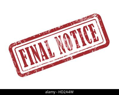 stamp final notice in red over white background - Stock Photo