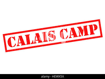 CALAIS CAMP red rubber Stamp over a white background. - Stock Photo