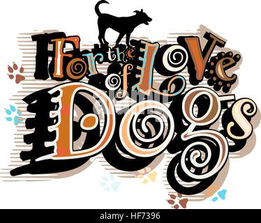Vector illustration of a dog-loving slogan - Stock Photo