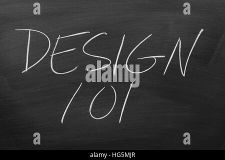 The words 'Design 101' on a blackboard in chalk - Stock Photo