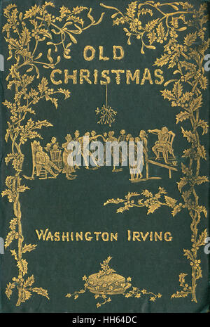 Cover of Old Christmas by Washington Irving, depicting a jolly scene showing revellers dancing beneath a bunch of - Stock Photo