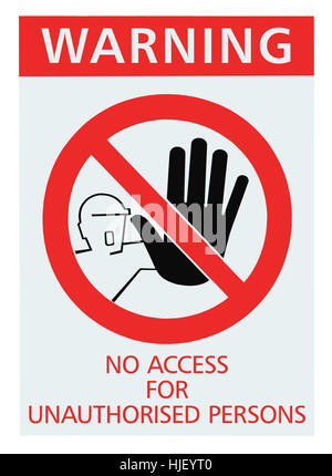 No access for unauthorized persons red warning sign label, isolated vertical macro closeup - Stock Photo