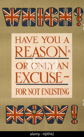 'Which? Have you a Reason, or Only an Excuse, for not Enlisting Now!', World War I Recruitment Poster, Parliamentary - Stock Photo
