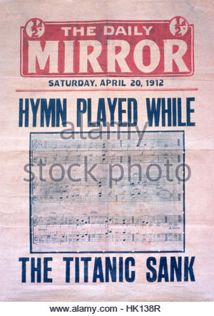 Hymn Played while the Titanic Sank, Front page of the Daily Mirror April 20th 1912 - Stock Photo