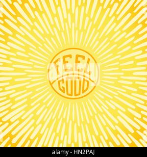Feel Good. Positive poster with radially sunbeams. Vector illustration - Stock Photo