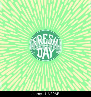 Fresh Day. Vector label with radially grunge sunburst - Stock Photo