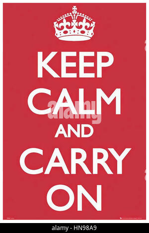 KEEP CALM AND CARRY ON   1939 British Ministry of Information poster - Stock Photo