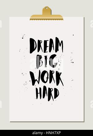 Work Hard Dream Big Gold And White Inspirational