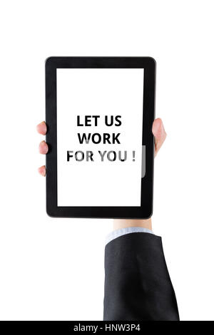 hand of businessman holding digital tablet with word let us work with you isolated on white background with clipping - Stock Photo