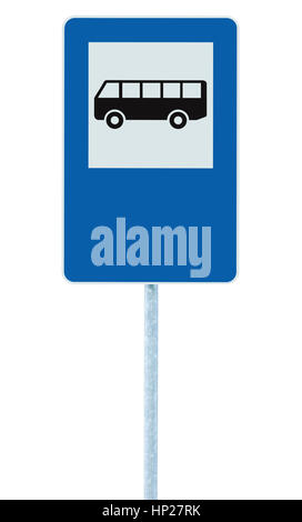Bus stop road sign on post pole, traffic road roadsign, blue isolated signage copy space - Stock Photo