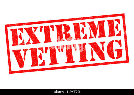 EXTREME VETTING red Rubber Stamp over a white background. - Stock Photo