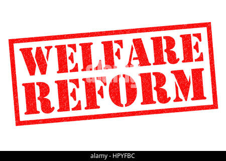 WELFARE REFORM red Rubber Stamp over a white background. - Stock Photo