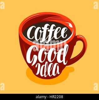 Cup of freshly brewed coffee. Drink, cafe, coffeehouse symbol. Lettering, calligraphy vector illustration - Stock Photo