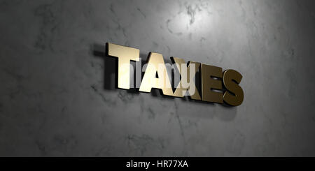 Taxes - Gold sign mounted on glossy marble wall  - 3D rendered royalty free stock illustration. This image can be - Stock Photo