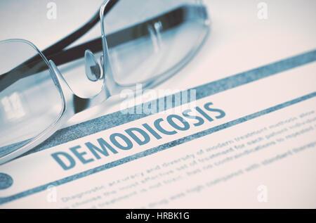 Diagnosis - Demodicosis. Medical Concept. 3D Illustration. - Stock Photo