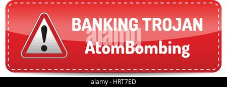 Banking Trojan - Warning sign - bank account hacking, email viruses and fraud concept - Stock Photo