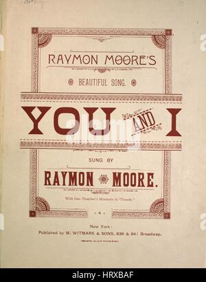 Sheet music cover image of the song 'Raymon Moore's Beautiful Song You and I', with original authorship notes reading - Stock Photo