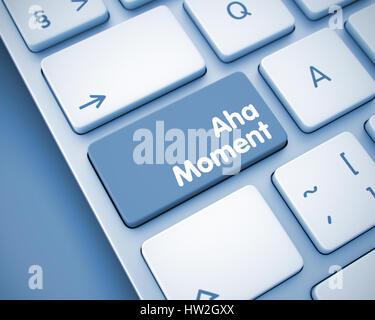 Aha Moment - Inscription on  Keyboard Button. 3D. - Stock Photo