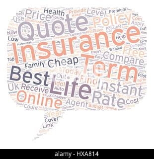 Great ... Compare Instant Online Quotes For Term Life Insurance Today Text  Background Wordcloud Concept   Stock Photo