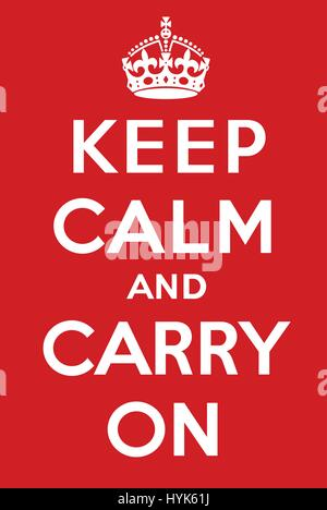 Keep calm and carry on poster - Stock Photo