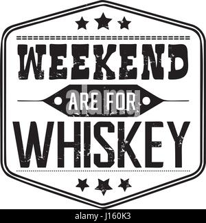 Weekend are for whiskey background - Stock Photo